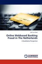 Online Webbased Banking Fraud in the Netherlands