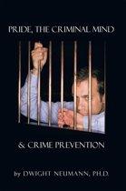 Pride, the Criminal Mind, & Crime Prevention
