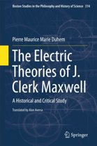 The Electric Theories of J. Clerk Maxwell