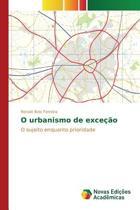 O Urbanismo de Excecao