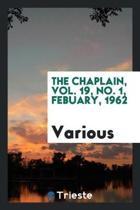The Chaplain, Vol. 19, No. 1, Febuary, 1962