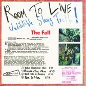 Room to Live: Undilutable Slang Truth!