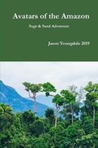 Avatars of the Amazon