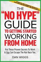 The no Hype Guide to Getting Started Working from Home