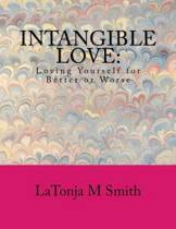Intangible Love
