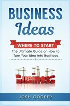 Business Ideas - Where to Start