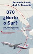 370 norte O Sur?