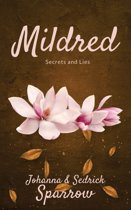 Mildred: Secrets and Lies