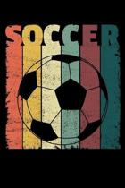 Soccer: A Journal, Notepad, or Diary to write down your thoughts. - 120 Page - 6x9 - College Ruled Journal - Writing Book, Per
