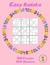 Easy Sudoku - 100 Puzzles With Answers: Large Print - Volume 1