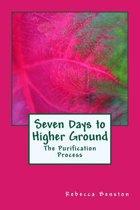 Seven Days to Higher Ground