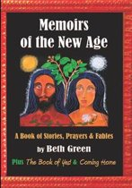 Memoirs of the New Age: a Book of Stories, Prayers, and Fables
