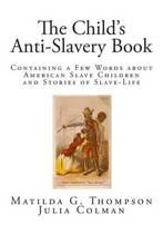 The Child's Anti-Slavery Book