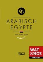 Wat & Hoe taalgids - Arabisch Egypte