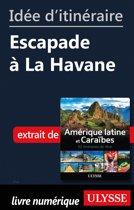 Idée d'itinéraire - Escapade à la Havane