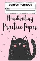 Composition Book Handwriting Practice Paper: Back To School, Handwriting Practice Activity Book, Trace Alphabets & Words Activity, Primary Notebook Pa