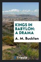 Kings in Babylon