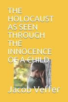 The Holocaust as Seen Through the Innocence of a Child
