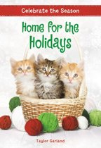 Celebrate the Season: Home for the Holidays