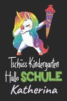 Tsch ss Kindergarten - Hallo Schule - Katherina