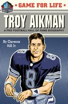 GAME FOR LIFE03 TROY AIKMAN