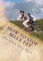 How to Stop Belly Fat