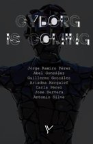 Cyborg Is Coming
