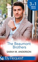 The Beaumont Brothers: Not the Boss's Baby (The Beaumont Heirs, Book 1) / Tempted by a Cowboy (The Beaumont Heirs, Book 2) / A Beaumont Christmas Wedding (The Beaumont Heirs, Book 3) (Mills & Boon By Request)