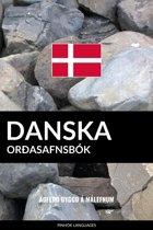 Danska Orðasafnsbok: Aðferð Byggð á Málefnum