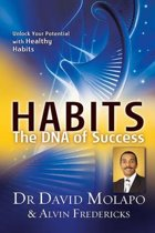 Habits - The DNA of Success