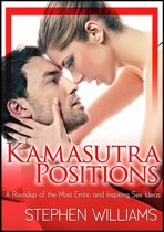 Kamasutra Positions: A Roundup Of The Most Erotic And Inspiring Sex Ideas!