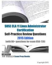 SUSE CLA 11 Linux Administrator Certification Self-Practice Review Questions