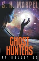 Ghost Hunters Anthology 05