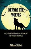 Beware the Wolves