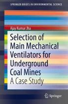 Selection of Main Mechanical Ventilators for Underground Coal Mines