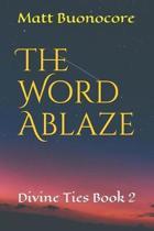 The Word Ablaze