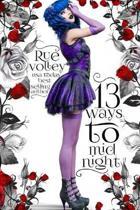 13 Ways to Midnight (The Midnight Saga, Book #1)