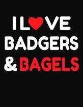 I Love Badgers & Bagels: College Ruled Composition Writing Notebook Journal
