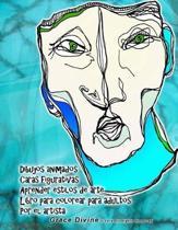 Dibujos animados Caras figurativas Aprender estilos de arte Libro para colorear para adultos Por el artista Grace Divine