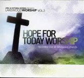 Hope for today worship (recorded live at lakewood church, volume 2 by Joel & Victoria Osteen)