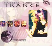 Clubbers Guide To Trance