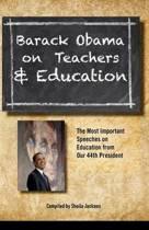 Barack Obama on Teachers and Education