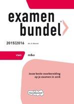 Examenbundel vwo 2015/2016; Management & organisatie