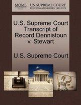 U.S. Supreme Court Transcript of Record Dennistoun V. Stewart