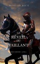 Le Reveil Du Vaillant (Rois Et Sorciers - Livre 2)
