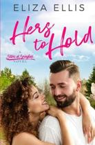 Hers to Hold: A Scars From the Past Contemporary Romance
