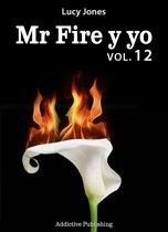 Mr Fire y yo Volumen 12