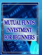 Mutual Funds Investing for Beginners