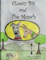 Cleezy Biz and the Munch