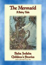 THE MERMAID - A children's tale told by H C Andersen